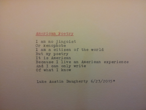 """American Poetry"" by Luke Austin Daugherty, Words and picture: Copyright 2015, All Rights Reserved."